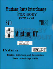 1979-1993 Ford Mustang Parts Interchange Manual 1989 1990 1991 1992 1993