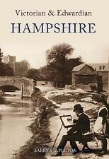 Victorian and Edwardian Hampshire by Barry Stapleton (Paperback, 2008)
