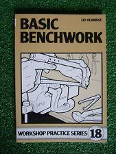 #18 Basic Benchwork HOME WORKSHOP PRACTICE SERIES book manual guide CUT WELD DRI