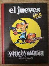 MAKINAVAJA - GOLDEN YEARS - EL JUEVES - LUXURY GOLD COLLECTION - TAPA DURA (AM)