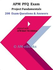 APM PFQ Project Fundamentals 2020 2021 Exam 200 Questions + Answers BoK 7th Ed.