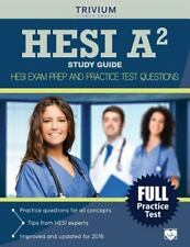 HESI A2 Study Guide : HESI Exam Prep and Practice Test Questions by HESI A2...