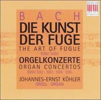 BACH: DIE KUNST DER FUGE; ORGELKONZERTE BWV 592, 593, 594, 596 NEW CD