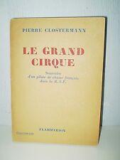 LE GRAND CIRQUE - SOUVENIRS PILOTE DE CHASSE FRANCAISE DANS LA ROYALE AIR FORCE