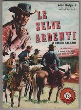 albi salgari n.103 LE SELVE ARDENTI 1960 i romanzi di Emilio Salgari a fumetti