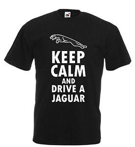 Keep Calm Drive A Jaguar funny t shirt humour sarcastic Jag British UK mens xmas
