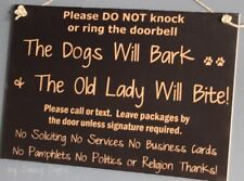 Don't Knock Dogs Bark Old Lady Bites Warning Beware No Soliciting Sign Signs