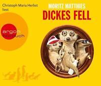 Dickes Fell von Moritz Matthies 4 CD Hörbuch (2016)