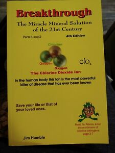 The Miracle Mineral Solution of the 21st Century 4th Ed MMS Jim Humble