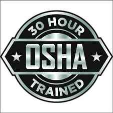 Hard Hat Decal 30 Hour Osha Trained
