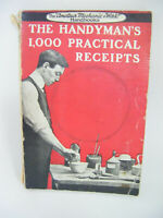"Vintage  ""Amateur Mechanic & Work"" Handbook - Handyman's 1000 Practical Receipts"