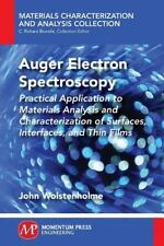Auger Electron Spectroscopy : Practical Application to Materials Analysis and...