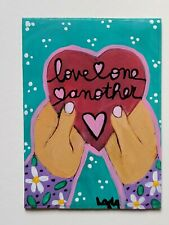 ORIGINAL ACEO Folk Art Love One Another Heart Bible Scripture Whimsical Hands