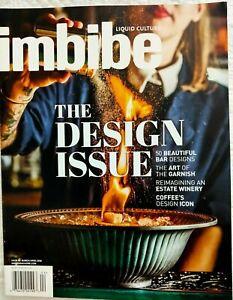 Imbibe Liquid Culture~#60 Mar/Apr '16~Bar Design, Garnish, Estate Winery, Coffee