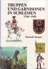 Romuald Bergner Truppen und Garnisonen in Schlesien 1740-1945