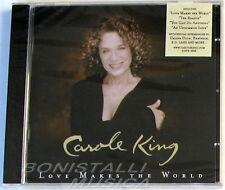 CAROLE KING - LOVE MAKES THE WORLD - CD Sigillato
