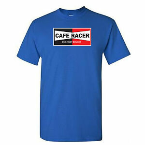 CAFE RACER - MOTORBIKE-BUILT NOT BOUGHT - CLASSIC-MOTORCYCLE- ROYAL BLUE-T-SHIRT