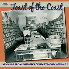 "TOAST OF THE COAST  ""1950's R&B FROM DOLPHIN'S OF HOLLYWOOD VOL. 2""  24 TRACKS"