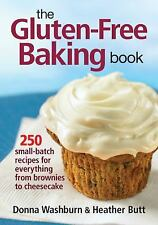 The Gluten-Free Baking Book: 250 Small-Batch Recipes for Everything fr-ExLibrary