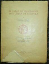 1937 El Altar de los Craneos Esculpidos de Cholula Eduardo Noguera Mexico