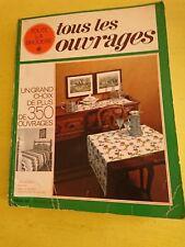 Ancienne revue/livre Toute la broderie tous les ouvrages collection relié  de 70