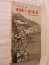 GEOGRAFIA ECONOMICA Volume secondo Carmelo Colamonico Loffredo 1957 economia per