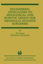 Engineering Approaches to Mechanical and Robotic Design for Minimally -ExLibrary