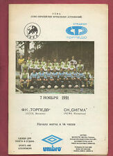 Orig.PRG   UEFA Cup  1991/92    TORPEDO MOSKAU - SIGMA OLOMOUC  !!  SELTEN