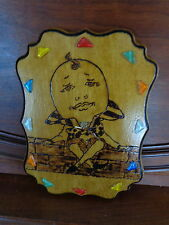 "12"" x 9"" Wood Burned Humpty Dumpty Clock/Folk Art/Rustic"