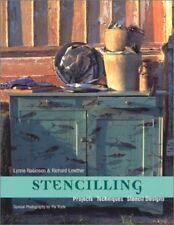 Stencilling: Projects, Techniques & Stencil Designs Robinson, Lynne Free Ship