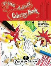 NEW F-ing Adult Coloring Book: cussing, swearing, body parts, euphemisms