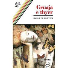 Gruaja e thyer (La femme rompue), Simone de Beauvoir. From Albania
