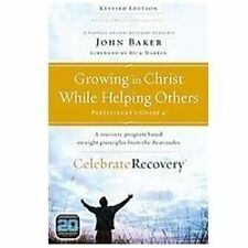 Growing In Christ While Helping Others Participant's Guide 4: A Recovery Prog...