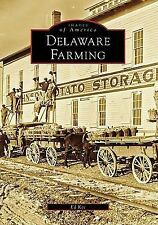 NEW - Delaware Farming (DE) (Images of America) by Kee, Ed