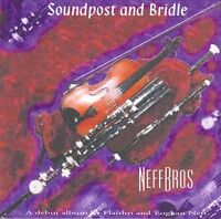 Flaithri Neff and Eoghan - Soundpost and Bridle [CD]