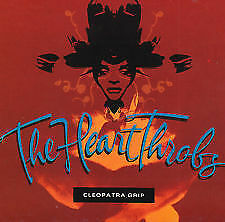 The Heart Throbs : Cleopatra Grip - BRAND NEW AND SEALED CD