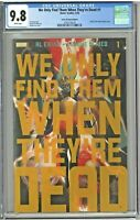 We Only Find Them When They're Dead 1 CGC 9.8 State of Comics Edition Lee Cover