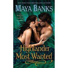Highlander Most Wanted By: Maya Banks