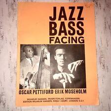 Jazz Bass Facing Music Book Oscar Pettiford Erik Moseholm