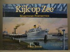 KIJK OP ZEE: MARITIEME PORTRETTEN - FRED BOOM Dutch Maritime Art Artist SIGNED!