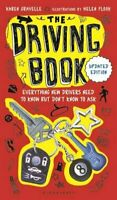 The Driving Book: Everything New Drivers Need to know ...   - Paperback - 2015