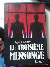 KRISTOF Agota. Le troisième mensonge. Seuil. Le Grand Livre du Mois.1991. Relié.