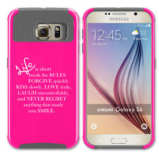 For Samsung S5 S6 S7 Edge S8 + Shockproof Impact Hard Case Life Is Short Quote