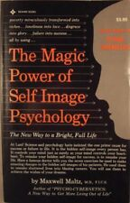 The Magic Power of Self-Image Psychology; the New