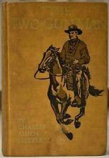 1911 THE TWO-GUN MAN Charles Alden Seltzer Western Novel New Mexico HC