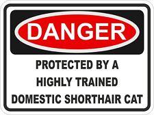 DOMESTIC SHORTHAIR CAT Danger Sticker Pet for Bumper Locker Car Door Locker