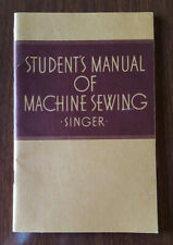 Euc Vtg Book 1941 Singer Educational Student'S Manual Of Machine Sewing