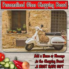 PERSONALISED VESPA SCOOTER GLASS CHOPPING BOARD HOUSE WARMING GIFT SH272