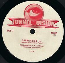 "Tunnel Vision Film Theme Tunnelvision 7"" 33 rpm vg 1976 Mono / Stereo"