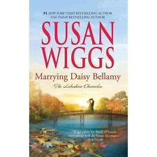 Lakeshore Chronicles: Marrying Daisy Bellamy 8 by Susan Wiggs Paperback
